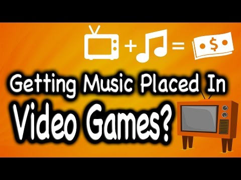 Getting Music Placed In Video Games
