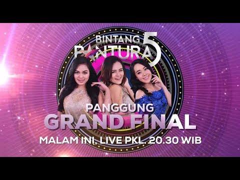 Saatnya Penampilan Puncak di Grand Final Bintang Pantura 5! - 16 Agustus 2018