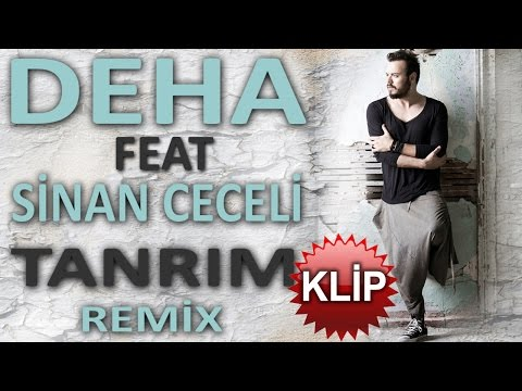 TANRIM - DEHA  feat  Sinan Ceceli - REMIX