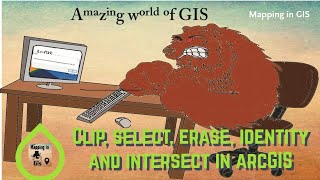 Clip, select, erase, identity and intersect in ArcGIS - Mapping in GIS