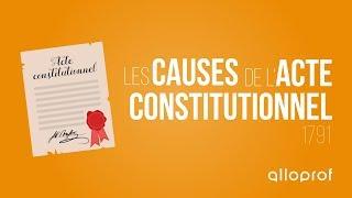 alloprof les causes de lacte constitutionnel histoire