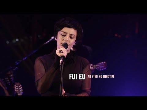 Fernanda Takai -  Fui Eu (Ao Vivo)