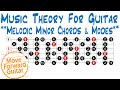 Music Theory for Guitar - Melodic Minor Chords & Modes