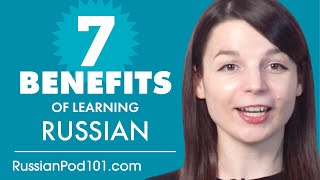 7 Benefits of Learning Russian