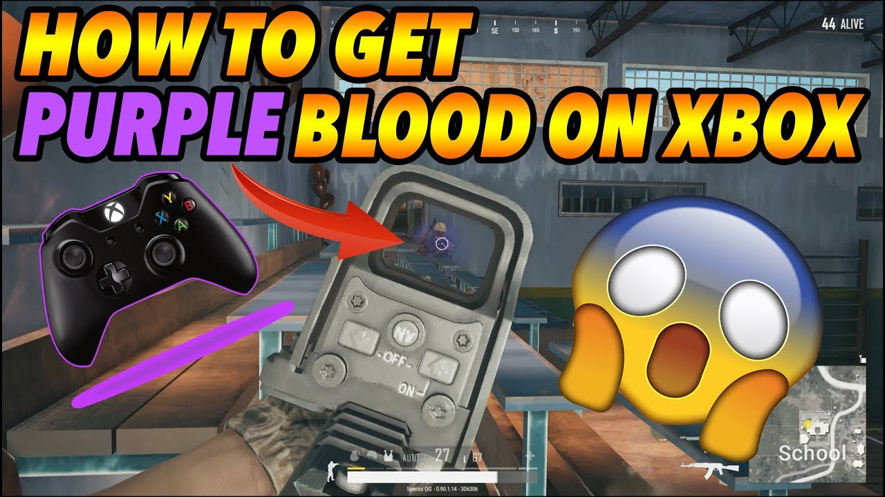 PUBG XBOX ONE- HOW TO GET PURPLE BLOOD iN PUBG XBOX!!!!!! (WiTH GAMEPLAY  PROOF)