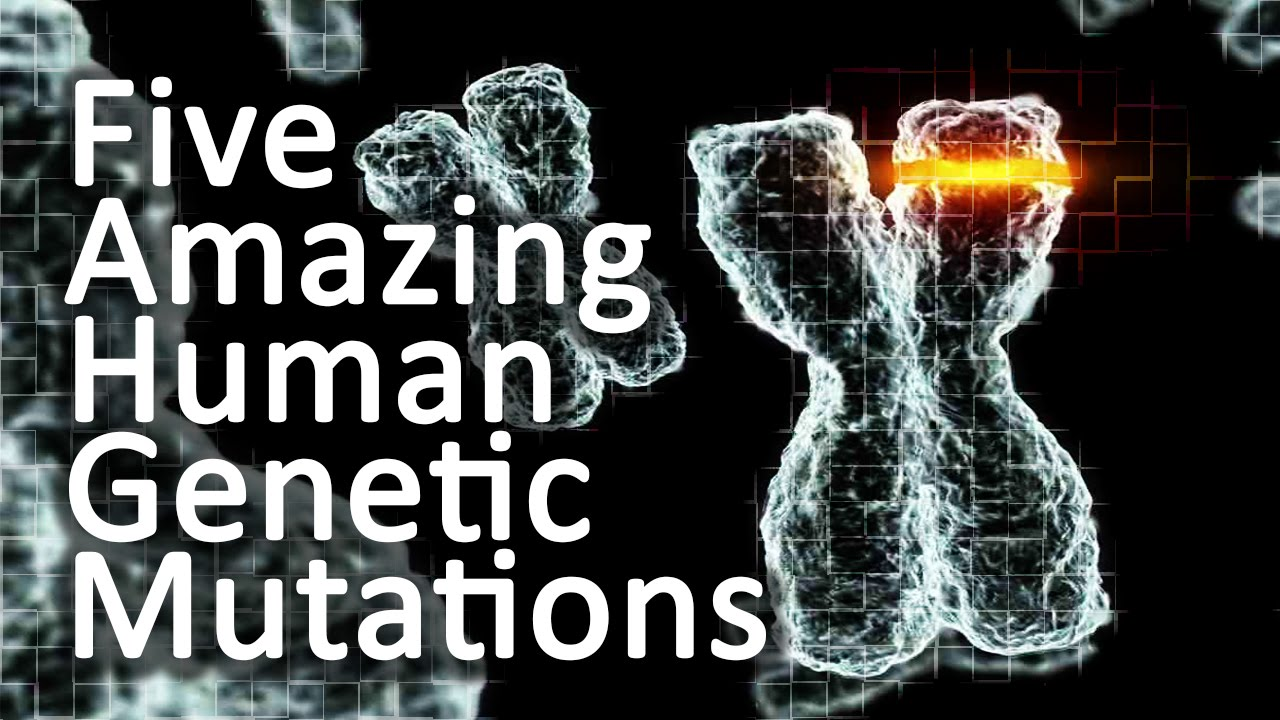 Five Amazing Genetic Human Mutations - YouTube