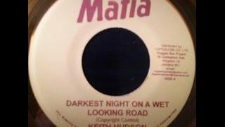 Keith Hudson - Darkest Night On A Wet Looking Road