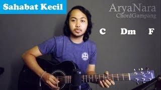 Chord Gampang (Sahabat Kecil - Ipang) by Arya Nara (Tutorial Gitar) Untuk Pemula