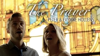 The Prayer - Celine Dion & Andrea Bocelli (Cover) by Evynne & Peter Hollens