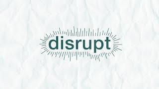 RECLAIM's Disruptive Leaders