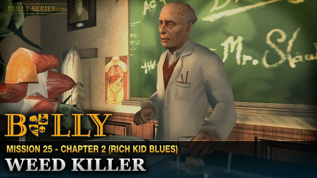 Bully | Playthrough #24 | Weed Killer