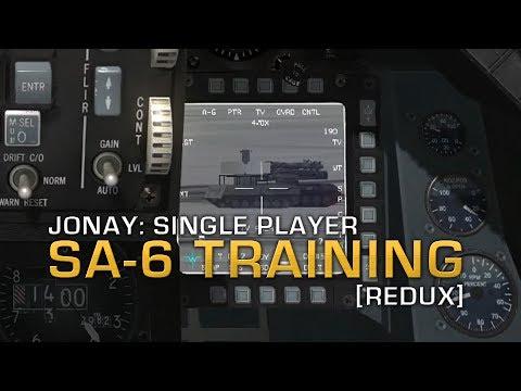JoNay: Single Player - SA-6 Training [Redux]