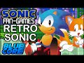 Sonic Fan Games - Retro Sonic Gameplay + Download