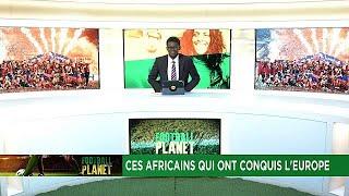 Ces Africains qui ont conquis l'Europe