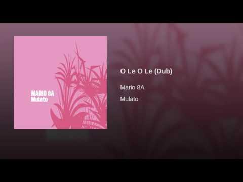 O Le O Le (Dub)