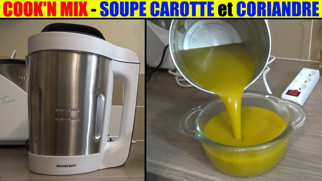 soupe carotte coriandre - cook'n mix lidl silvercrest - youtube