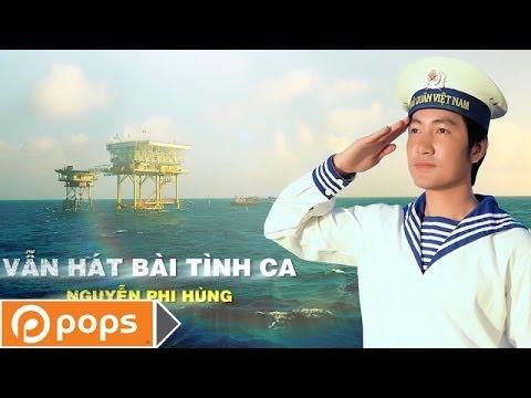 Vẫn Hát Bài Tình Ca - Nguyễn Phi Hùng [Official]