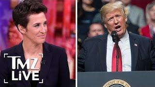 Rachel Maddow & Trumps Tax Returns   TMZ Live