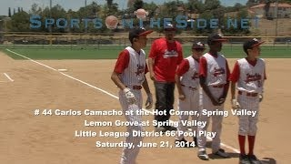 # 44 Carlos Camacho at the Hot Corner, Spring Valley Little League, 6/21/14