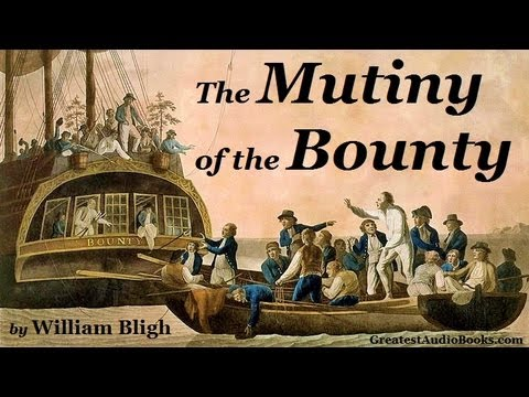 THE MUTINY OF THE (HMS) BOUNTY - FULL AudioBook | Greatest Audio Books