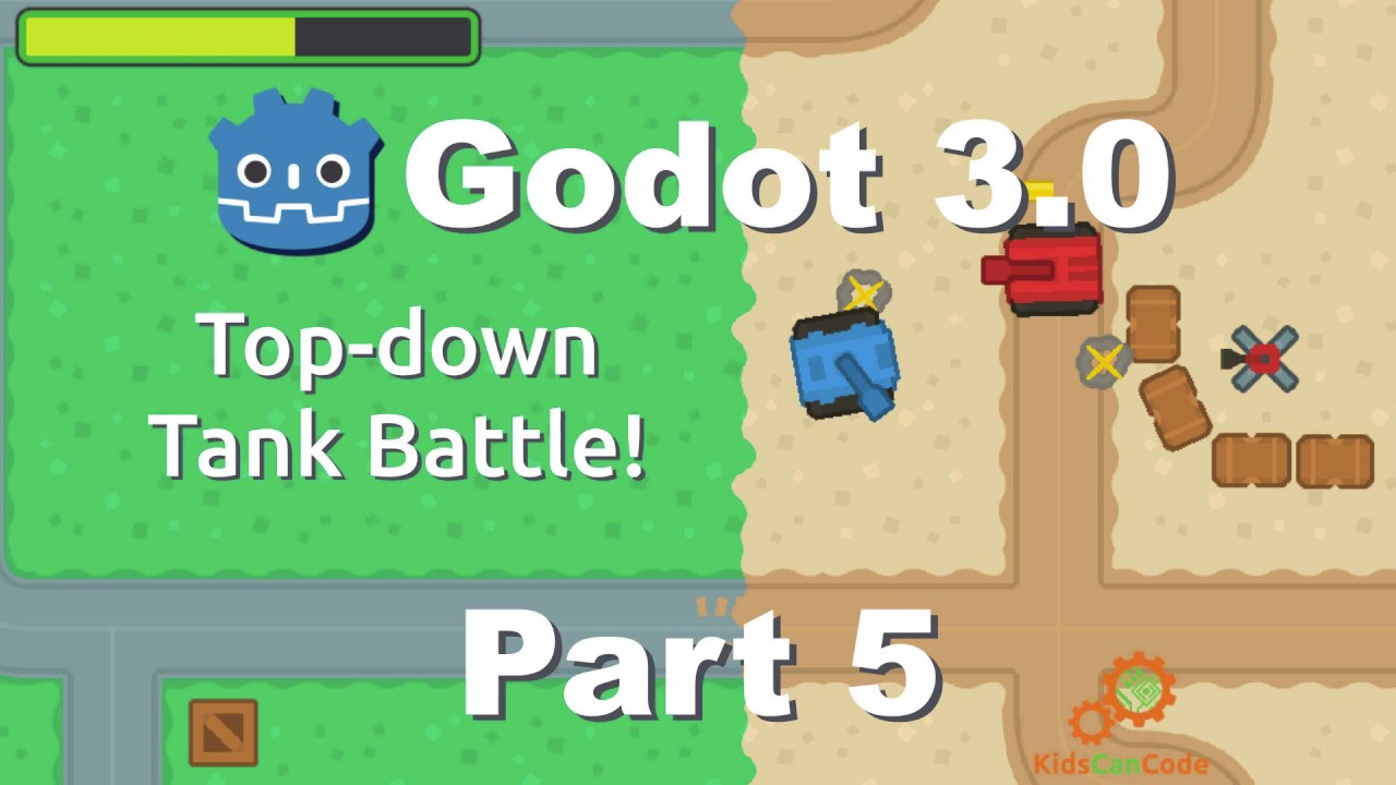 Topdown Tank Battle: Part 5 · KCC Blog