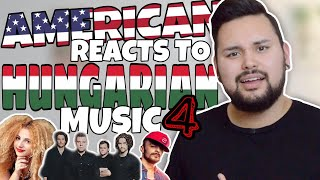 American REACTS // Hungarian Music 4