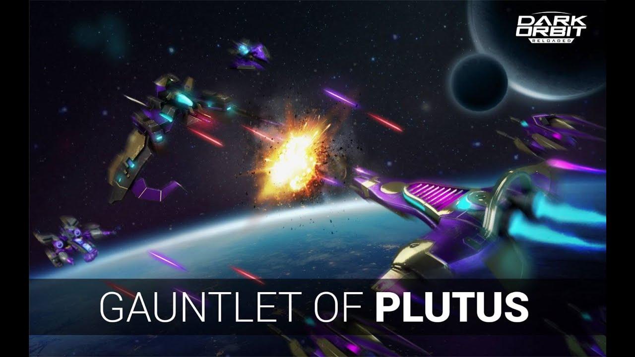 🔺 Evento Gauntlet of Plutus 2020 |Próximamente| @Darkorbit 🔻