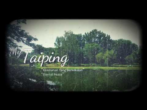 My Taiping, Malaysia - A Local's Perspective