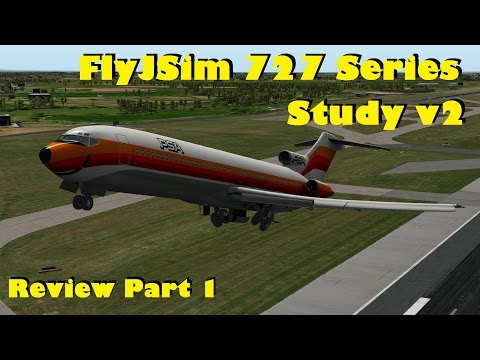 FlyJSim Boeing 727 Series Study v2 review  Part 1: Interior and