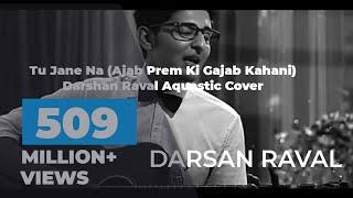 tu-jane-na-ajab-prem-ki-gajab-kahani-darshan-raval-aquastic-cover