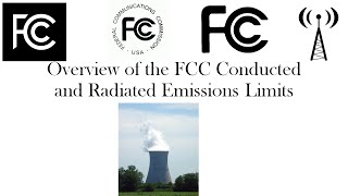 Overview of the FCC EMI, RFI (EMC) Radiated and Conducted Emissions Limits