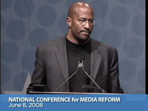 Van Jones on green jobs and media reform