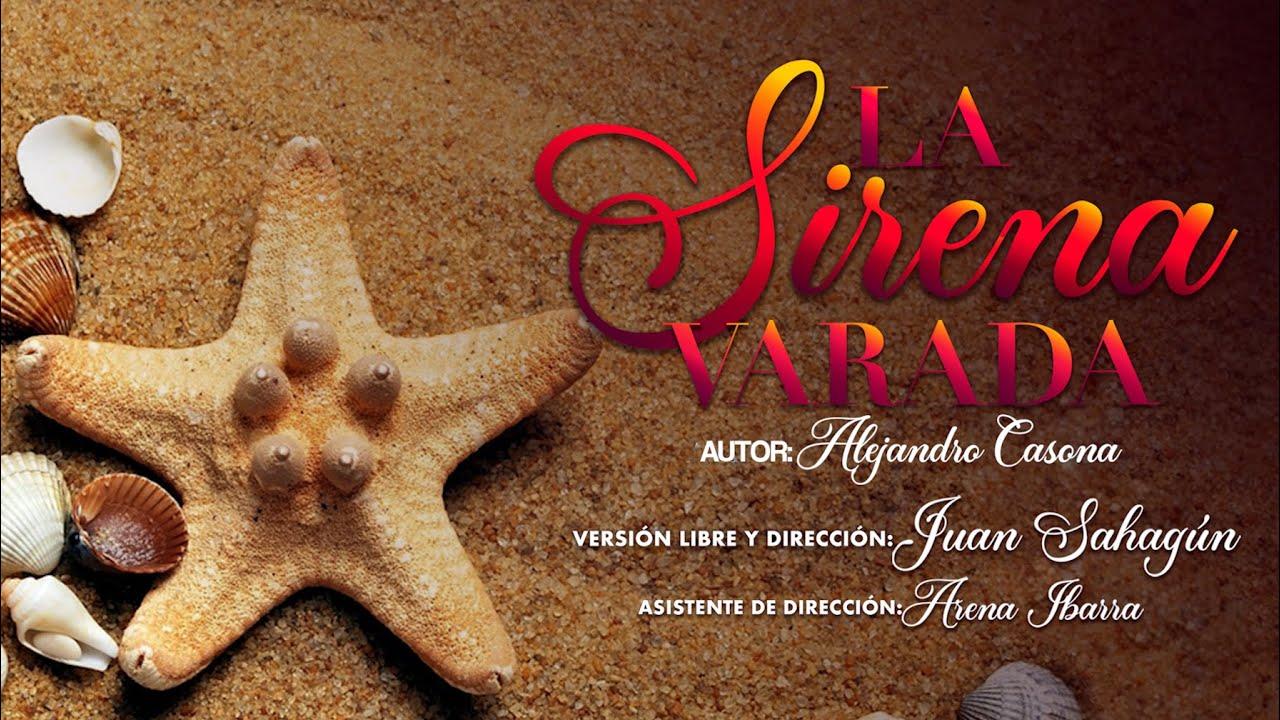 La Sirena Varada | Reparto B