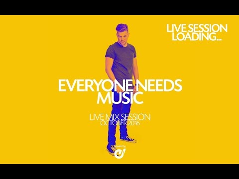 ♫ Everyone Needs Music | Live Mix Session 001 ♫