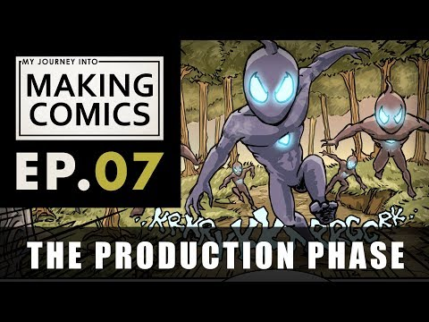 My Journey into Making Comics - Ep.07 - The Production Phase