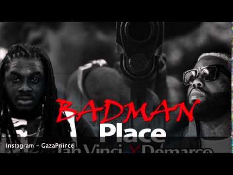 Demarco x Jah Vinci - Badman Place - Sept 2014 @Gazapriiinceent