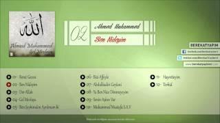 Ahmed Muhammed - Ben Nideyim
