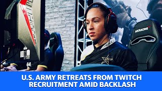 U.S. Army retreats from Twitch recruitment amid backlash
