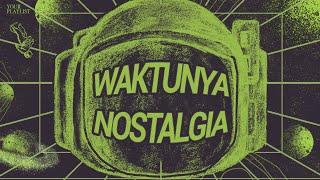 Waktunya Nostalgia: Lagu 90an & 2000an - LIVE!
