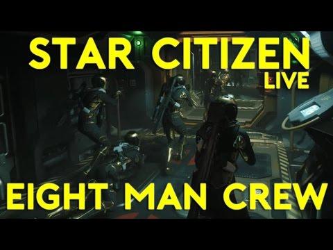 8 MAN CREW RAID   Star Citizen 2.5 Gameplay   Live Wednesday   (10/5/16)