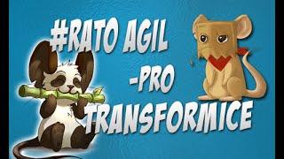 PLAY TRANSFORMICE - #RATO ÁGIL PRO