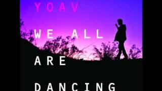 Watch Yoav We All Are Dancing video