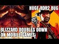 Blizzard Is Making MORE Mobile Games! RDR2 Has a BIG bug!
