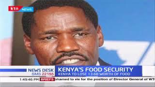 Food security: Kenya to lose 13.6b worth of food