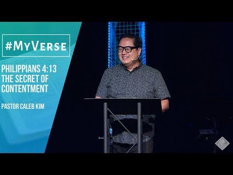 Philippians 4:13 - The Secret Of Contentment - Pastor Caleb Kim
