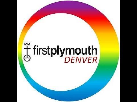 first-plymouth-congregational-church-ucc-denver-7/19/2020