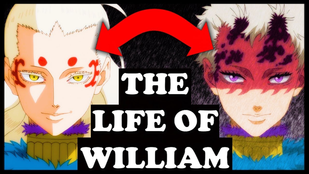The Secret Life Of William Vangeance Explained Black Clover Youtube