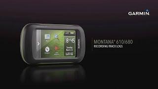 Montana 610/680: Recording Track Logs