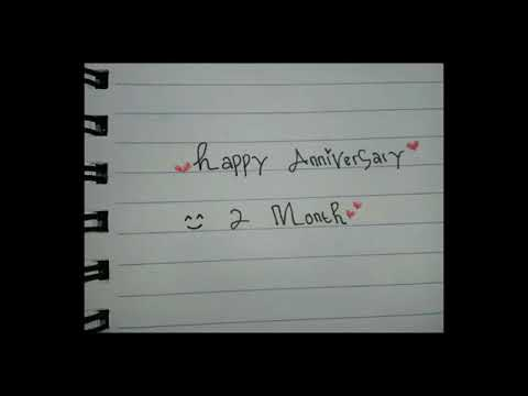 Happy Anniversary 2 Month Sayang Youtube