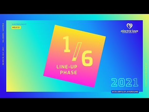 Electric Love Festival 2021 Line-Up Phase 1 of 6